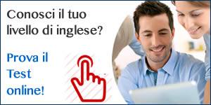 clicca qui e fai il test online per scoprire il tuo livello di inglese